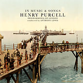 Henry Purcell: In Music & Songs (Remastered) von Various Artists