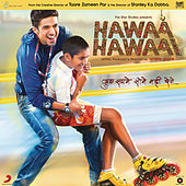 Play & Download Hawaa Hawaai (Original Motion Picture Soundtrack) by Various Artists | Napster