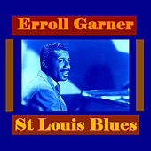 Play & Download St Louis Blues by Erroll Garner | Napster