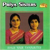 Play & Download Priya Sisters - Sings Your Favourites by Priya Sisters | Napster