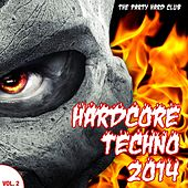 Play & Download Hardcore Techno 2014, Vol. 2 (The Party Hard Club) by Various Artists | Napster