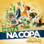 Festa na Copa 2014 de Various Artists