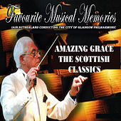 Play & Download Amazing Grace - The Scottish Classics by City Of Glasgow Philharmonic | Napster