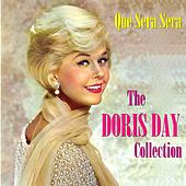 Play & Download Que Sera Sera: The Doris Day Collection by Doris Day | Napster