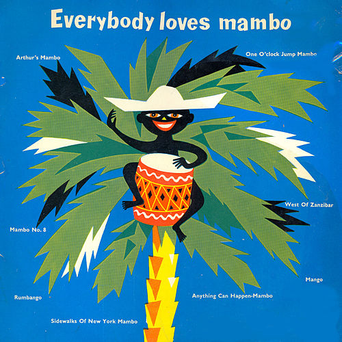 Play & Download Everybody Loves Mambo by Various Artists | Napster