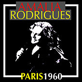 Amalia Rodrigues:  Paris 1960 (Remastered) von Amalia Rodrigues