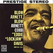 Blow Arnett, Blow by Arnett Cobb