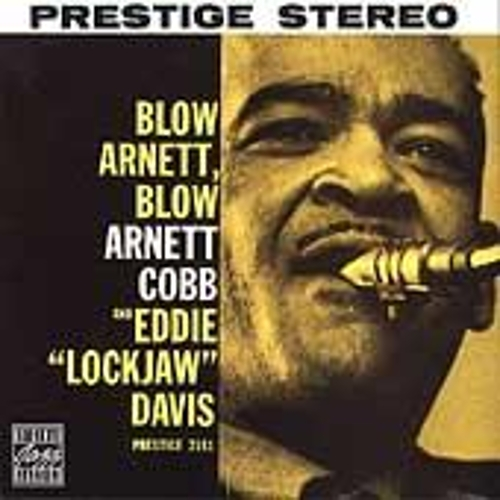Play & Download Blow Arnett, Blow by Arnett Cobb | Napster