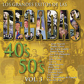 Los Grandes Éxitos de las Décadas 40's - 50's, Vol. 3 by Various Artists