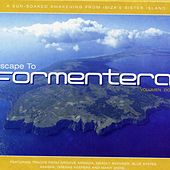 Escape To Formentera Volumen Dos by Various Artists