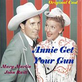 Play & Download Annie Get Your Gun by Mary Martin | Napster