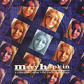 Y Caneuon Cynnar / The Early Recordings by Mary Hopkin