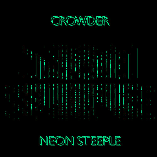 Play & Download Neon Steeple by Crowder | Napster