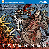 Peter Maxwell Davies: Taverner by Various Artists