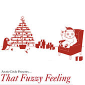 Play & Download That Fuzzy Feeling by Various Artists | Napster