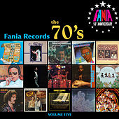 Play & Download Fania Records - The 70's, Vol. Five by Various Artists | Napster