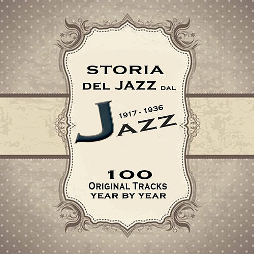 Play & Download Storia del Jazz dal 1917 al 1936: Enciclopedia del jazz Vol.1 by Various Artists | Napster