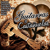 Play & Download Guitarras y Castañuelas by Various Artists | Napster