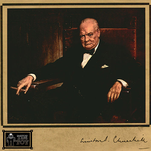 Play & Download The Voice of Winston Churchill by Winston Churchill | Napster