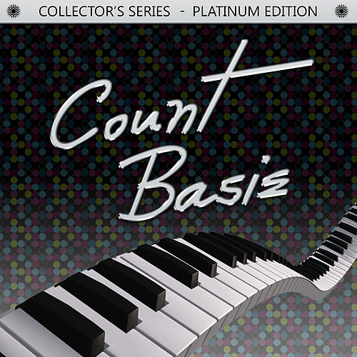Play & Download Collector's Series - Platinum Edition: Count Basie by Count Basie | Napster