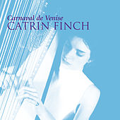Play & Download Carnaval De Venise by Catrin Finch | Napster