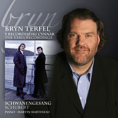 Play & Download Schwanengesang by Bryn Terfel | Napster