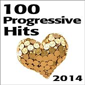 Play & Download 100 Progressive Hits 2014 by Various Artists | Napster