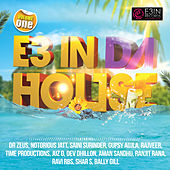 Play & Download E3 in da House, Vol. 1 by Various Artists | Napster