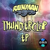 Play & Download Thunderclap EP by Rain Man | Napster