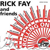 Play & Download Rolling On by Rick Fay | Napster