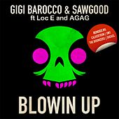 Play & Download Blowin Up by Gigi Barocco | Napster