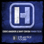 Play & Download Yimbo Tech by Eddie Amador | Napster