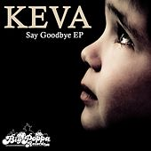 Say Goodbye EP by Keva