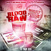 Money Calling My Phone by Blood Raw