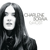 Play & Download Ghost by Charlene Soraia | Napster
