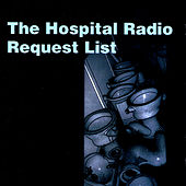The Hospital Radio Request List Vol 1 by Various Artists