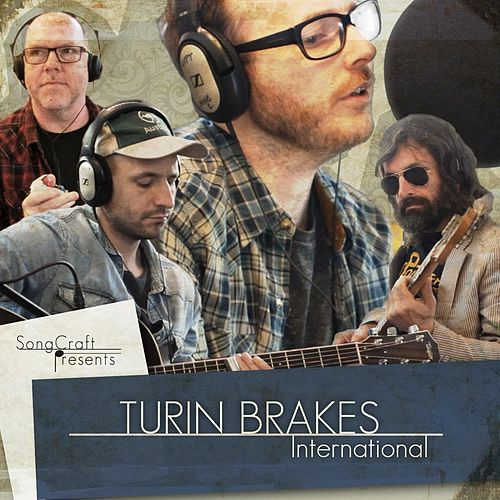 Play & Download International by Turin Brakes | Napster
