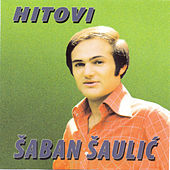 Hitovi by Saban Saulic