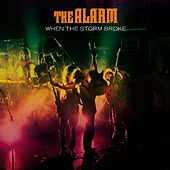 Play & Download When the Storm Broke by The Alarm | Napster