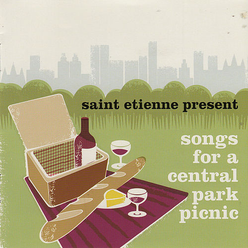 Saint Etienne Presents Songs for a Central Park Picnic by Various Artists