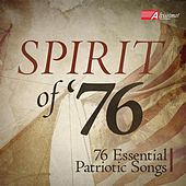 Play & Download Spirit of '76 by Various Artists | Napster