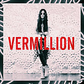 Play & Download Vermillion by Sofi de la Torre | Napster