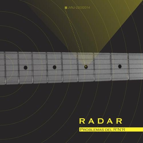 Play & Download Problemas del R'n'r by Radar | Napster
