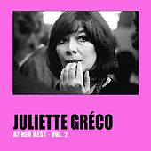 Play & Download Juliette Gréco at Her Best, Vol. 2 by Juliette Greco | Napster