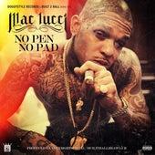 No Pen No Pad - Single by Mac Lucci