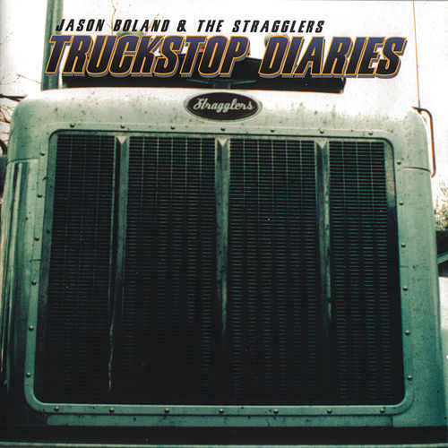 Play & Download Truckstop Diaries by Jason Boland | Napster
