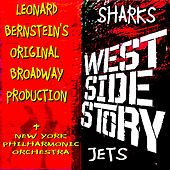 West Side Story , Original Broadway Cast by Leonard Bernstein