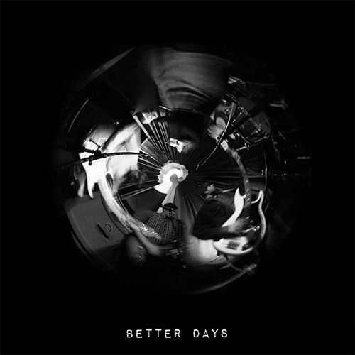 Play & Download Better Days by The Deep | Napster