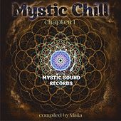 Mystic Chill Chapter 1 - EP by Various Artists