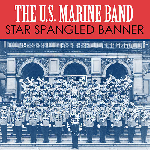Play & Download Star Spangled Banner by Us Marine Band | Napster
